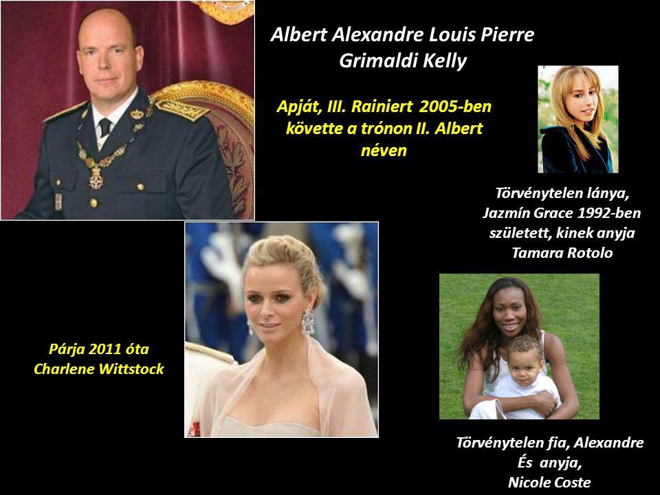 3 gyermekük Esküvő: 1956. jan. 6. 23.1.1957 Caroline 14.3.1958 Alberto 1.2.1965 Stéphanie