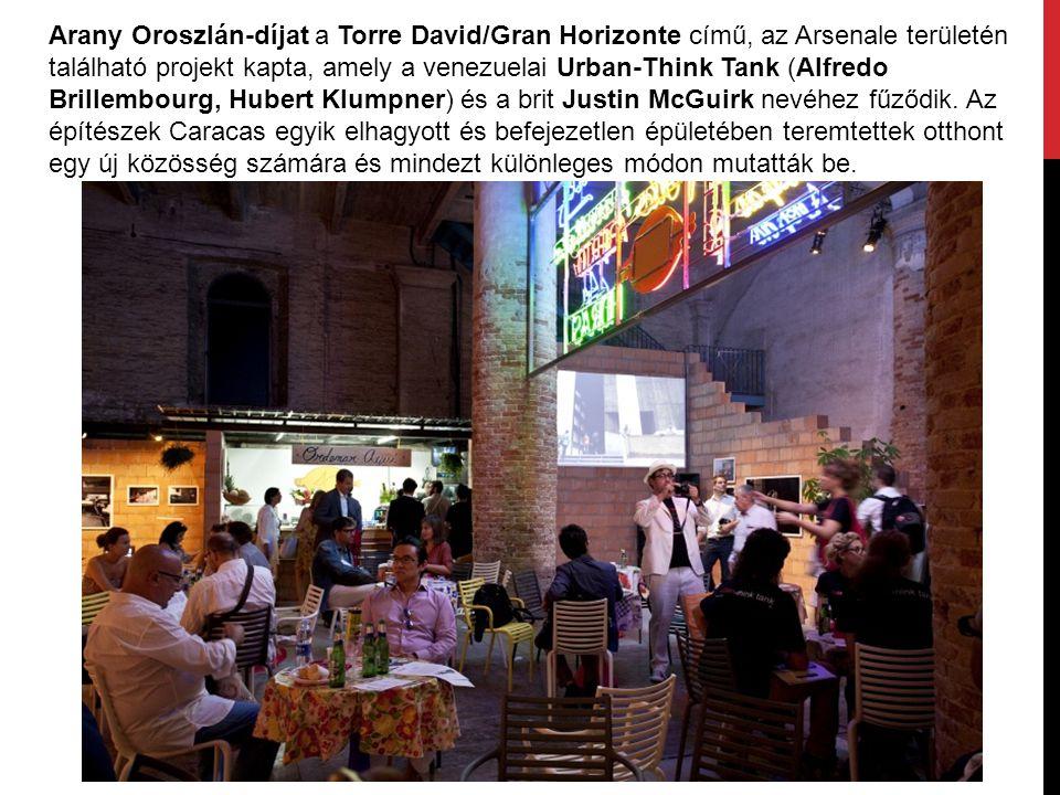 Arany Oroszlán-díjat a Torre David/Gran Horizonte című, az Arsenale területén található projekt kapta, amely a venezuelai Urban-Think Tank (Alfredo Br