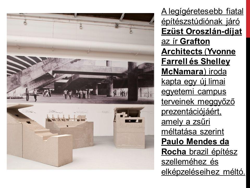 A legígéretesebb fiatal építészstúdiónak járó Ezüst Oroszlán-díjat az ír Grafton Architects (Yvonne Farrell és Shelley McNamara) iroda kapta egy új li