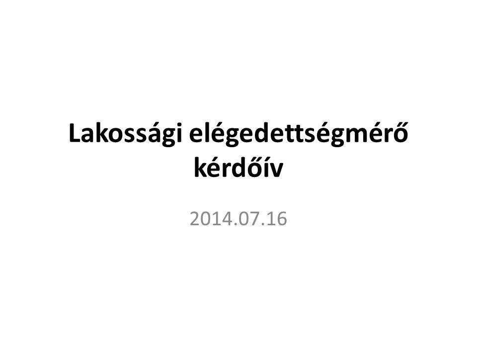Lakossági elégedettségmérő kérdőív 2014.07.16