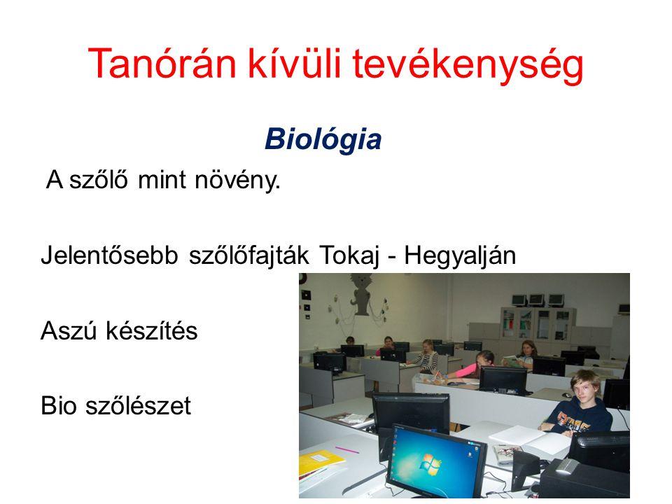 Tanórán kívüli tevékenység Biológia A szőlő mint növény.
