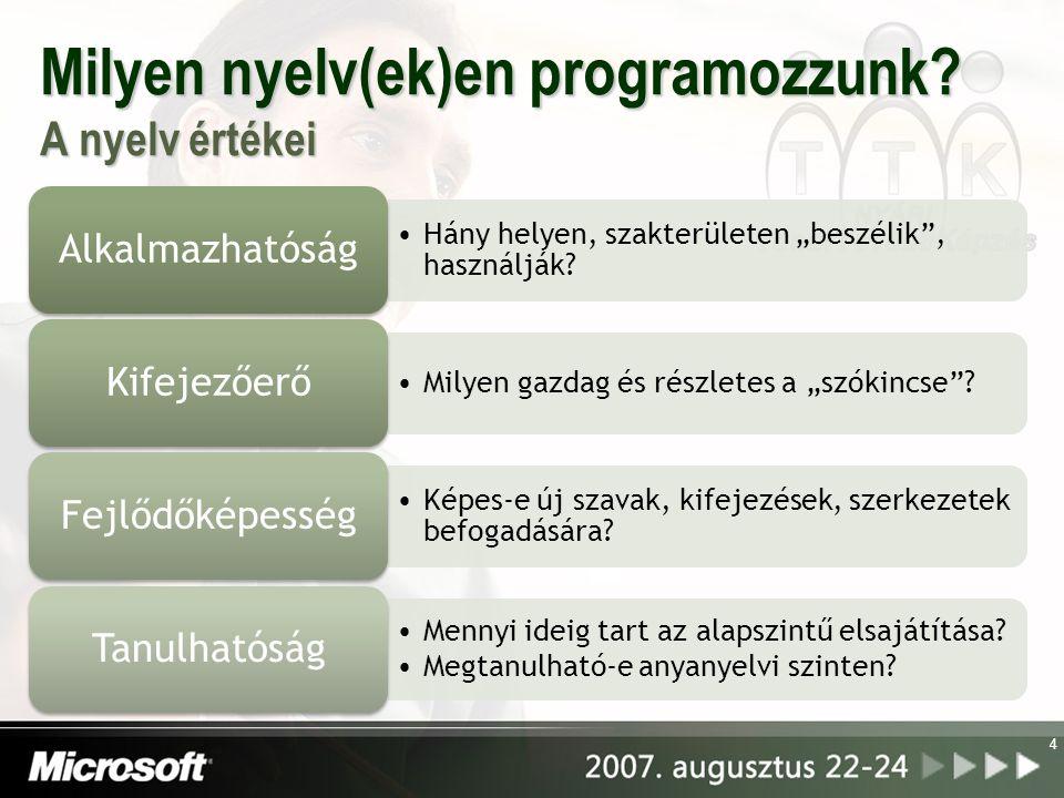 Milyen nyelv(ek)en programozzunk.