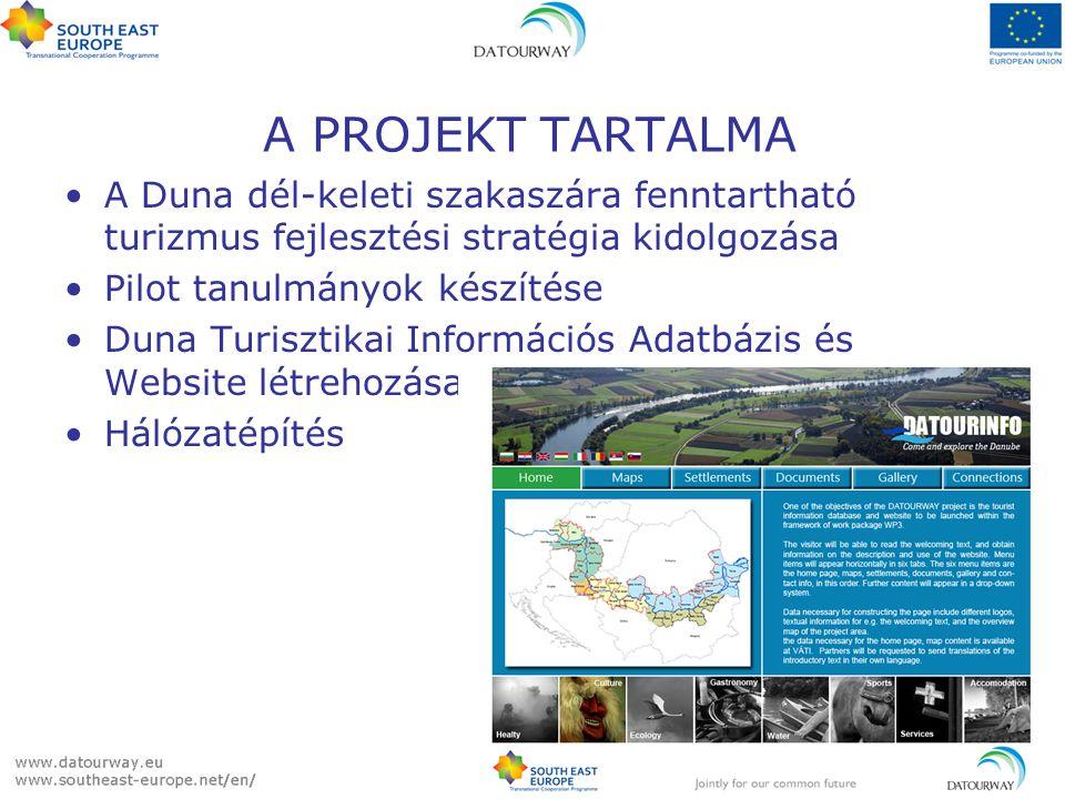 A Duna dél-keleti szakaszára fenntartható turizmus fejlesztési stratégia kidolgozása Pilot tanulmányok készítése Duna Turisztikai Információs Adatbázis és Website létrehozása Hálózatépítés A PROJEKT TARTALMA