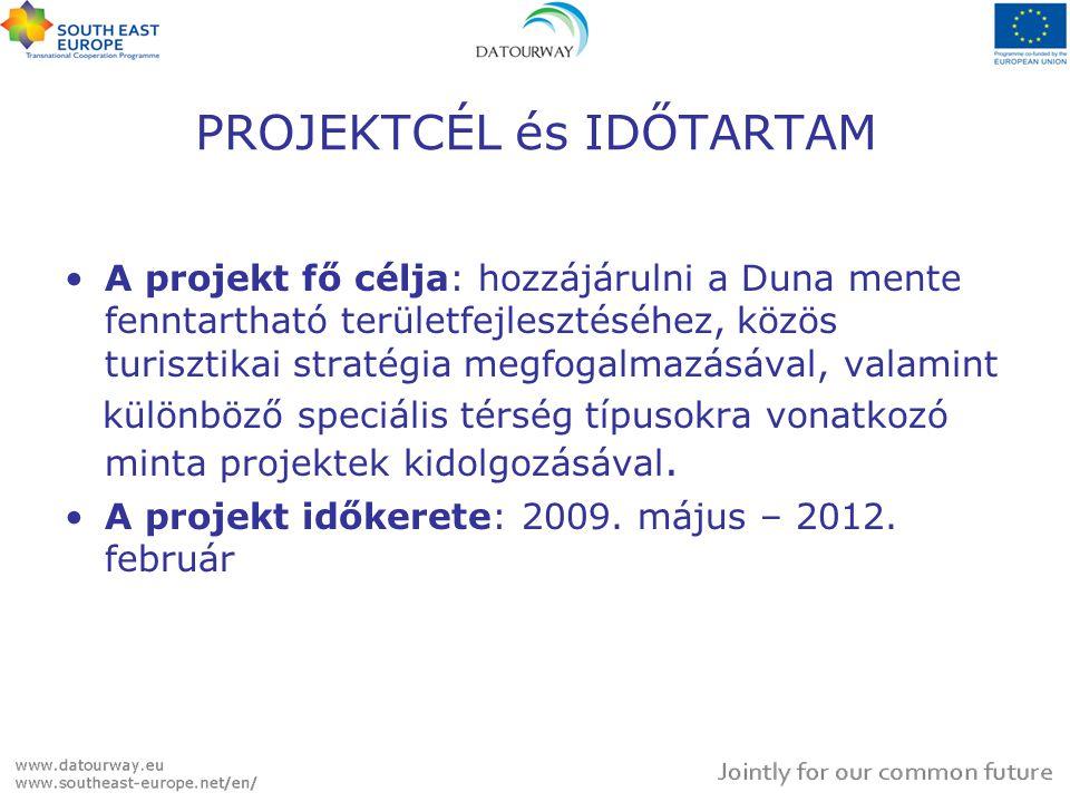 PROJEKTCÉL és IDŐTARTAM A projekt fő célja: hozzájárulni a Duna mente fenntartható területfejlesztéséhez, közös turisztikai stratégia megfogalmazásával, valamint különböző speciális térség típusokra vonatkozó minta projektek kidolgozásával.