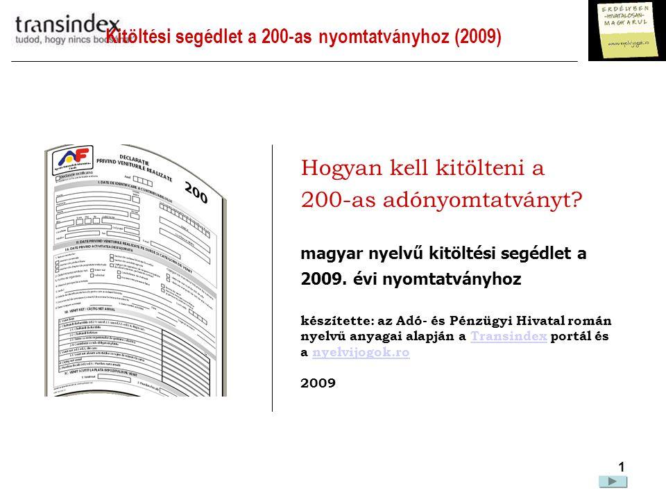 Kitöltési segédlet a 200-as nyomtatványhoz (2009)  2 FONTOS.