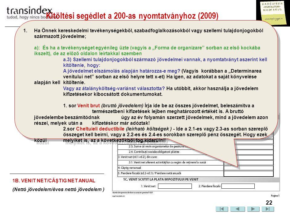 Kitöltési segédlet a 200-as nyomtatványhoz (2009)  23 2.1.