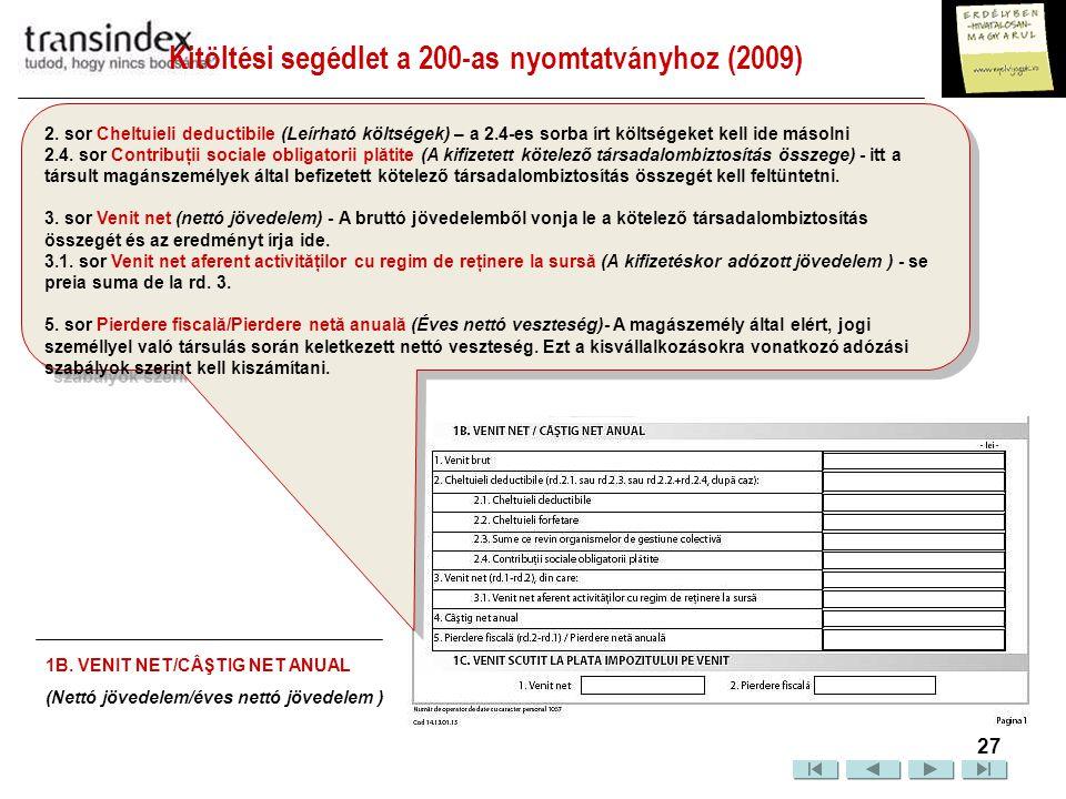Kitöltési segédlet a 200-as nyomtatványhoz (2009)  28 2.