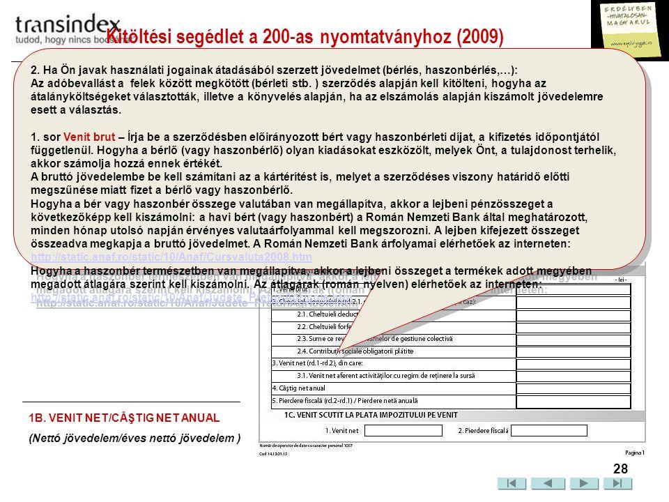 Kitöltési segédlet a 200-as nyomtatványhoz (2009)  29 2.
