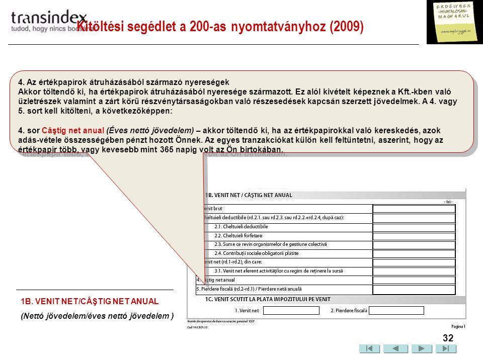 Kitöltési segédlet a 200-as nyomtatványhoz (2009)  33 5.