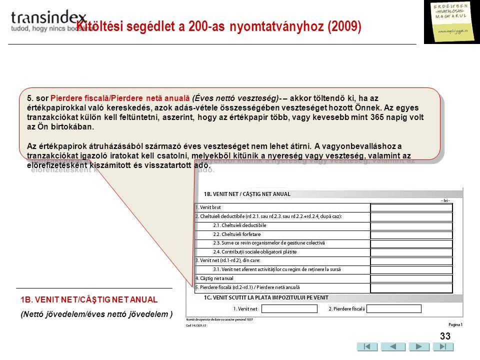 Kitöltési segédlet a 200-as nyomtatványhoz (2009)  34 5.