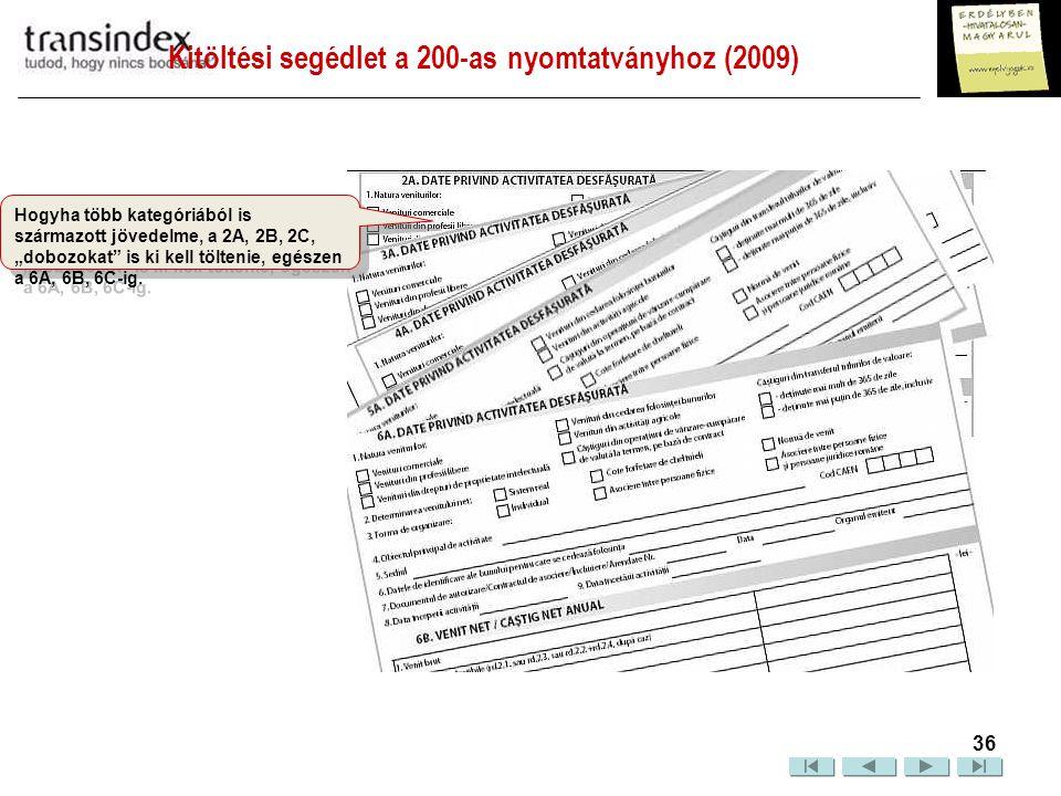 Kitöltési segédlet a 200-as nyomtatványhoz (2009)  37 Ezt a III.