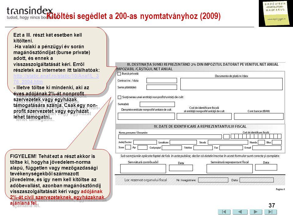 Kitöltési segédlet a 200-as nyomtatványhoz (2009)  38 1.