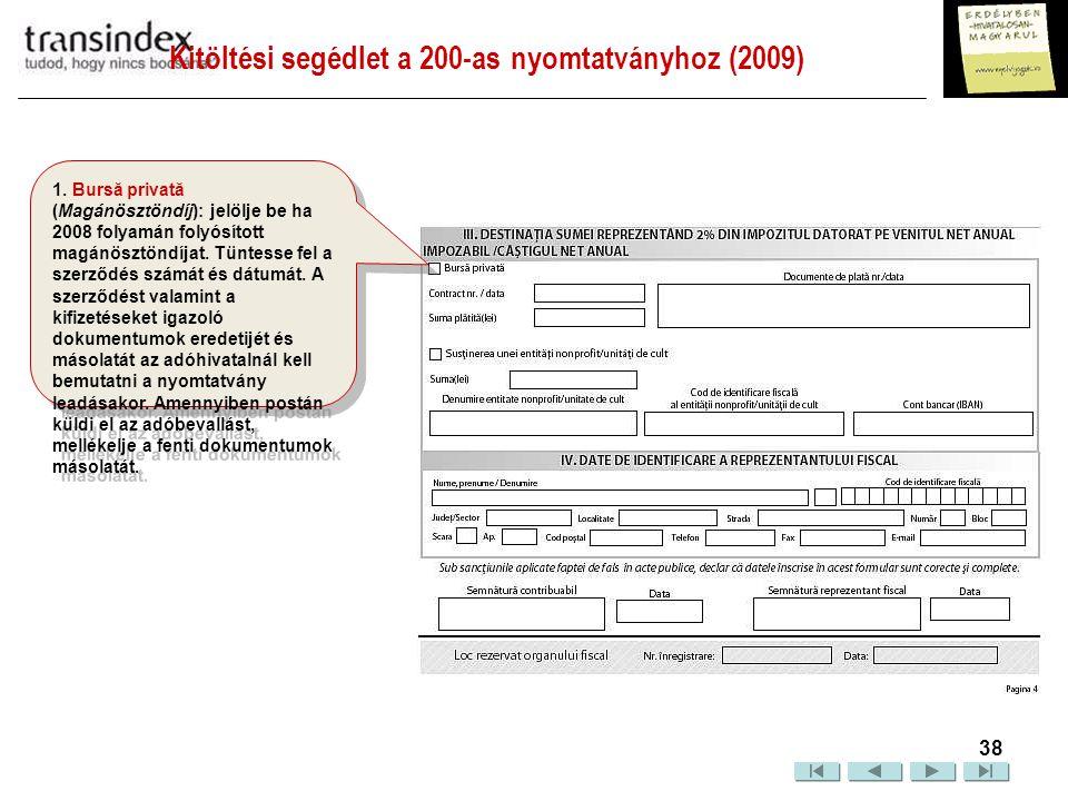 Kitöltési segédlet a 200-as nyomtatványhoz (2009)  39 III.