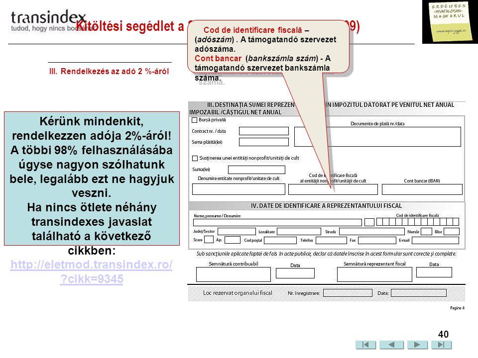 Kitöltési segédlet a 200-as nyomtatványhoz (2009)  41 IV.