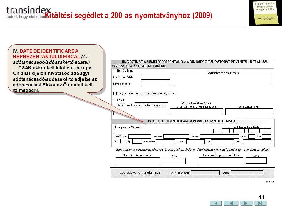 Kitöltési segédlet a 200-as nyomtatványhoz (2009)  42 Hogyan küldheti be a 200-as adónyomtatványt.