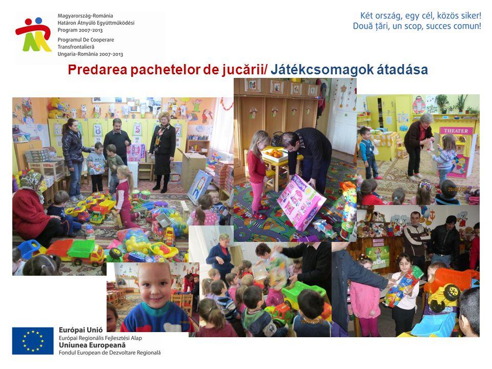 Predarea pachetelor de jucării/ Játékcsomagok átadása