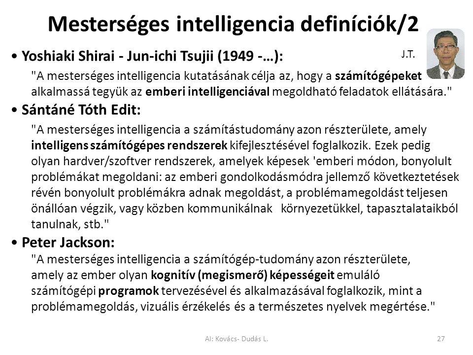 Mesterséges intelligencia definíciók/2 Yoshiaki Shirai - Jun-ichi Tsujii (1949 -…):