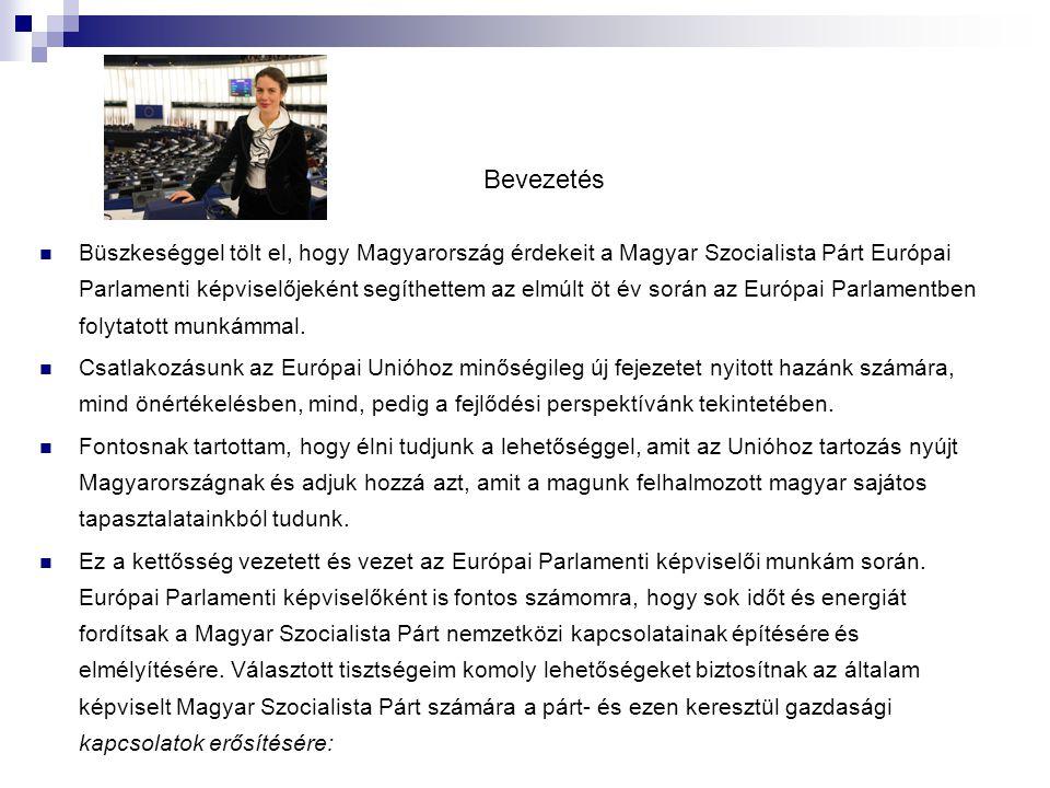 Bevezetés Büszkeséggel tölt el, hogy Magyarország érdekeit a Magyar Szocialista Párt Európai Parlamenti képviselőjeként segíthettem az elmúlt öt év során az Európai Parlamentben folytatott munkámmal.