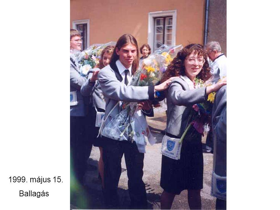 1999. május 15. Ballagás
