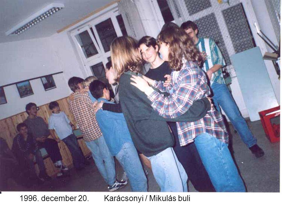 1996. december 20.Karácsonyi / Mikulás buli