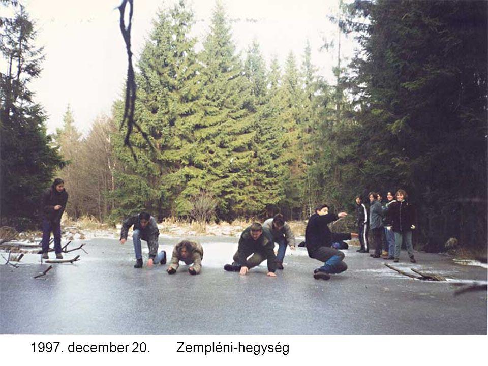 1997. december 20.Zempléni-hegység
