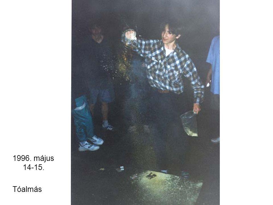 1999. május 13. Szerenád, Csörög, Szabolcs bácsiéknál