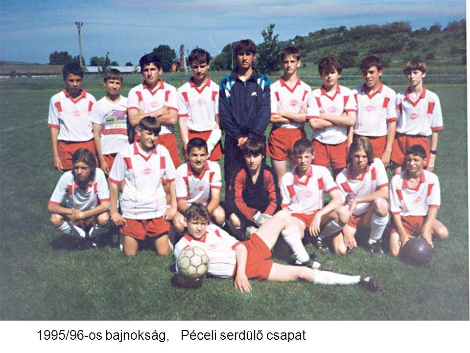 1995/96-os bajnokság, Péceli serdülő csapat