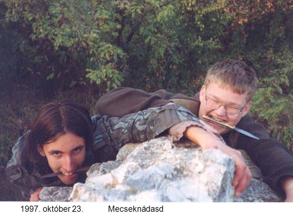 1997. október 23.Mecseknádasd