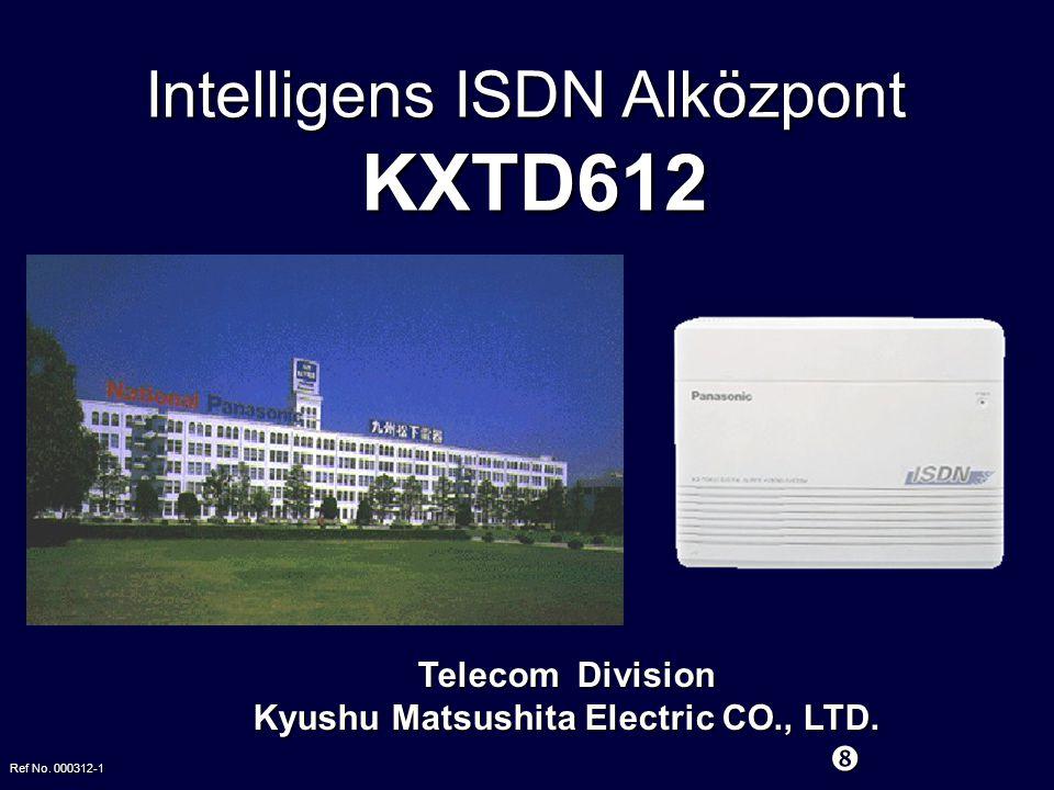 Telecom Division Kyushu Matsushita Electric CO., LTD.