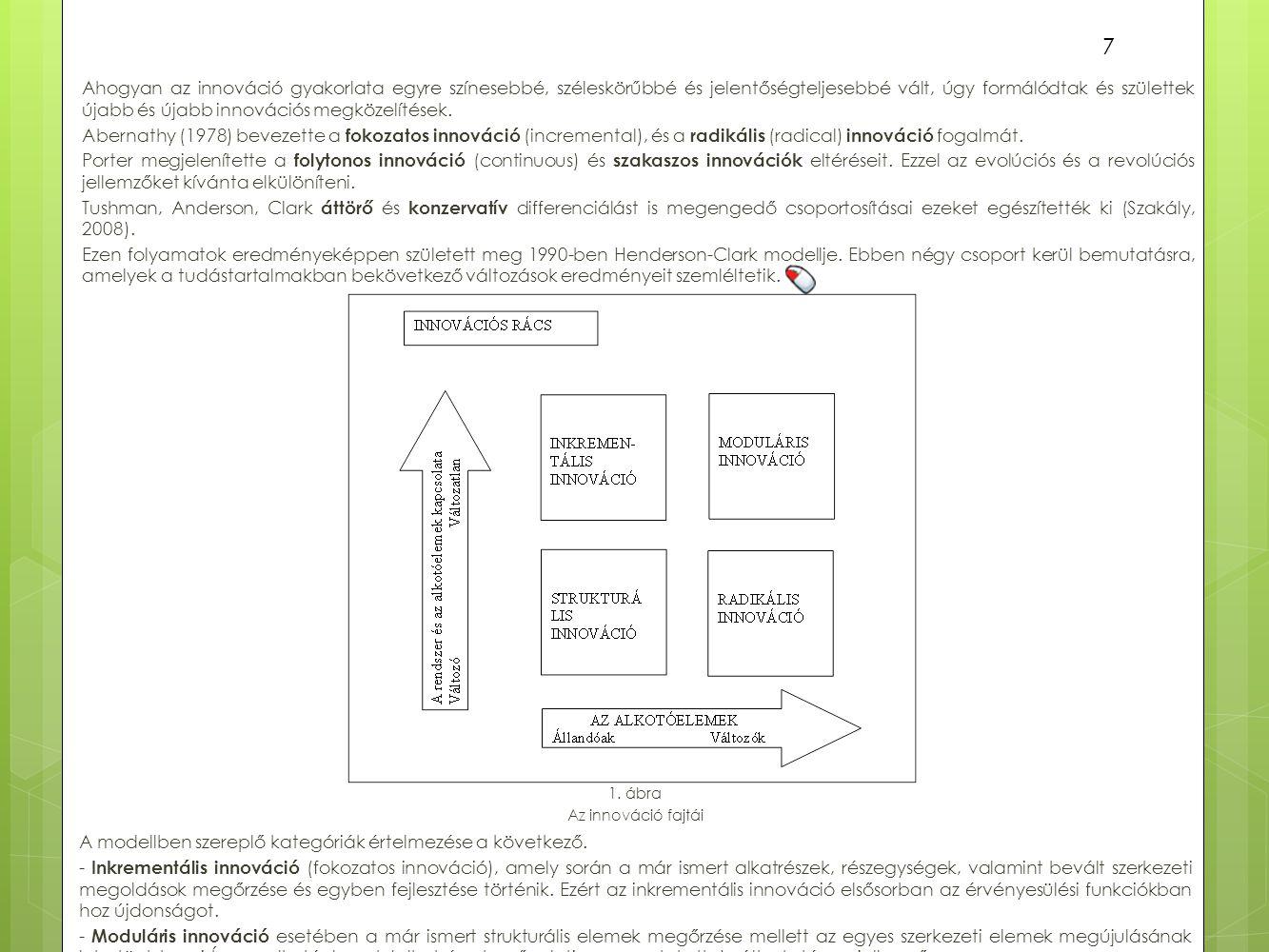 Egy másik megközelítés szerint (Trott, 2004) az innovációt segítő szervezeti jellemzők a következők.