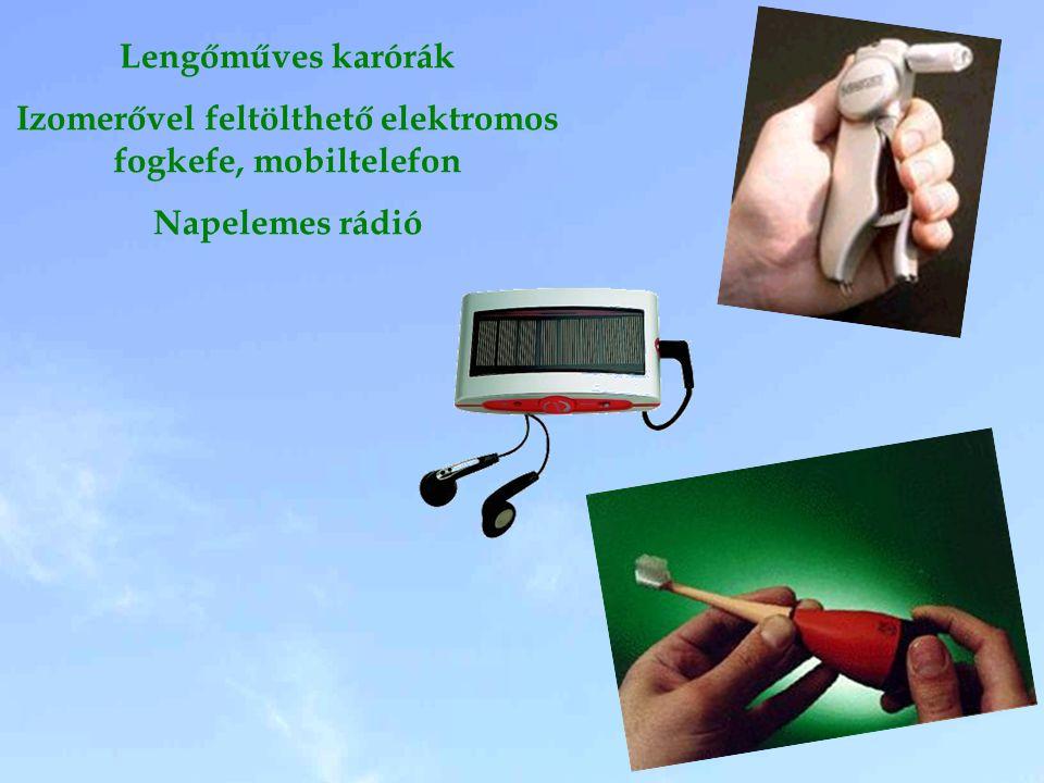Lengőműves karórák Izomerővel feltölthető elektromos fogkefe, mobiltelefon Napelemes rádió