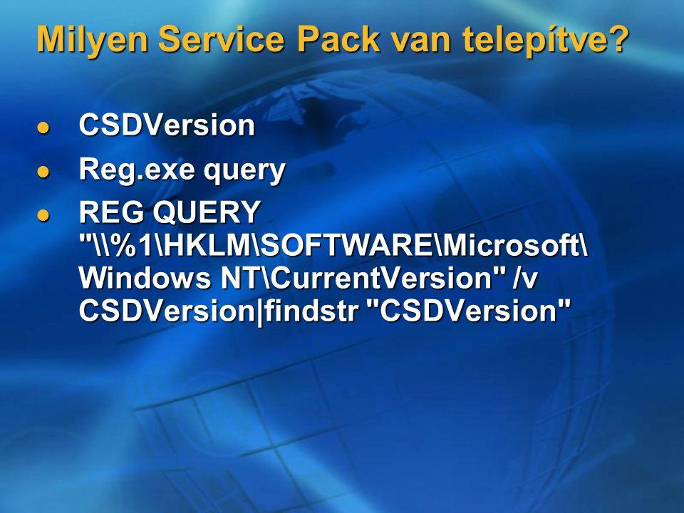 Milyen Service Pack van telepítve.