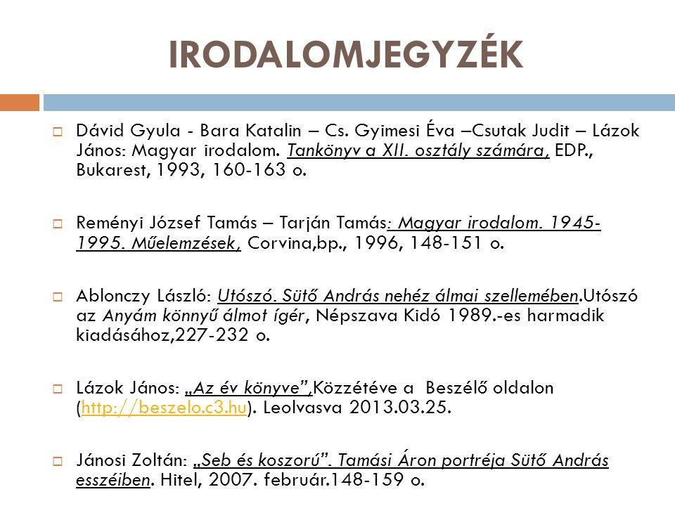 IRODALOMJEGYZÉK  Dávid Gyula - Bara Katalin – Cs.