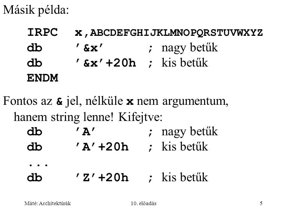 Máté: Architektúrák10.előadás36 Regiszterek (5.3.