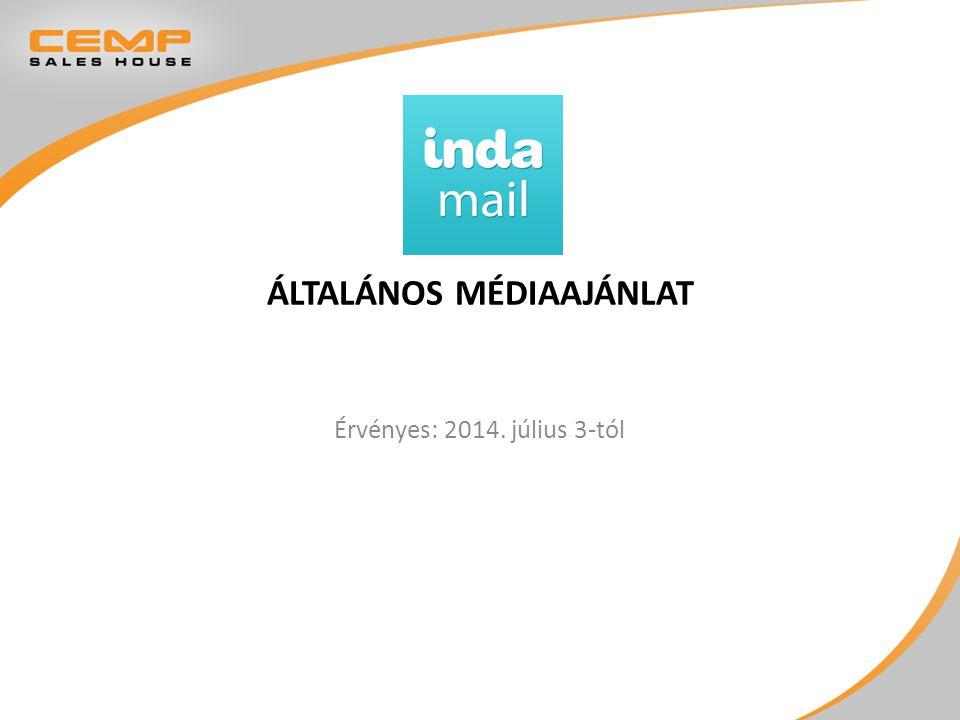ÁLTALÁNOS MÉDIAAJÁNLAT Érvényes: 2014. július 3-tól