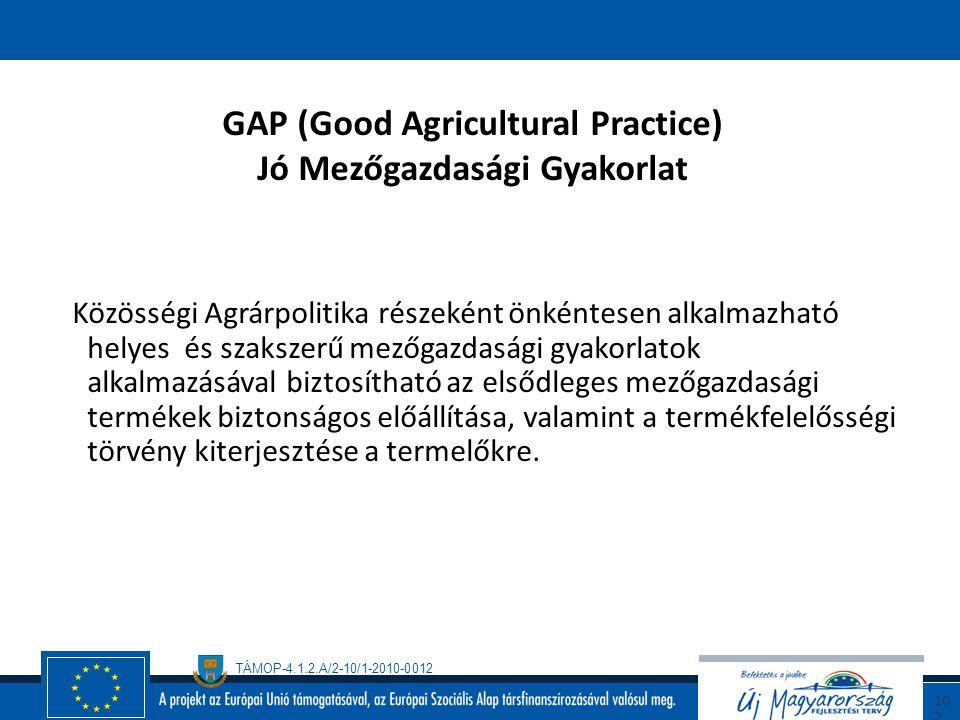 TÁMOP-4.1.2.A/2-10/1-2010-0012 10 1 GMP (Good Manufactural Practice) Jó Gyártási Gyakorlat (folytatás) A GMP szabályozás megköveteli, hogy a gyártók,