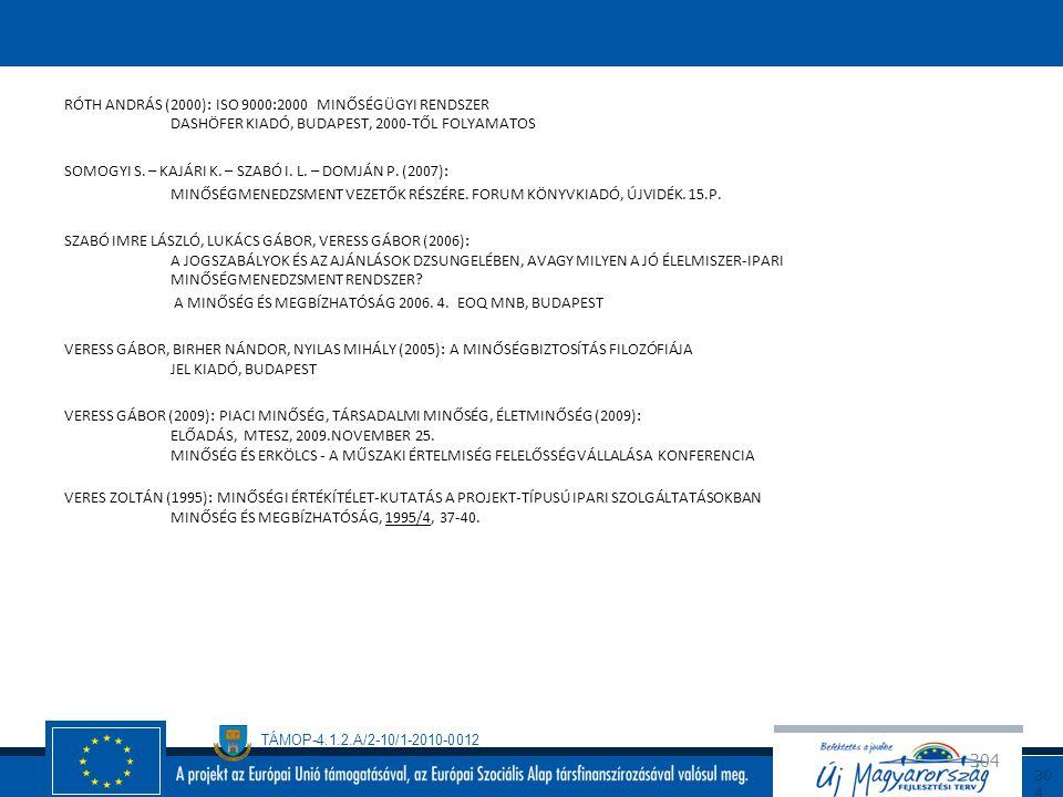 TÁMOP-4.1.2.A/2-10/1-2010-0012 30 3 FELHASZNÁLT IRODALOM A MAGYAR ÉRTELMEZŐ KÉZISZÓTÁR, 2. ÁTDOLGOZOTT KIADÁS AKADÉMIAI KIADÓ, BUDAPEST, 2003 A NEMZET