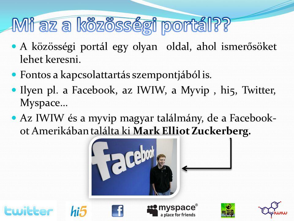A közösségi portál egy olyan oldal, ahol ismerősöket lehet keresni.