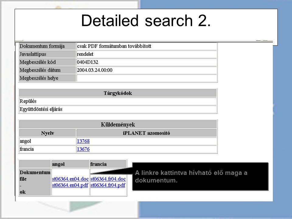 Detailed search 2. A linkre kattintva hívható elő maga a dokumentum.