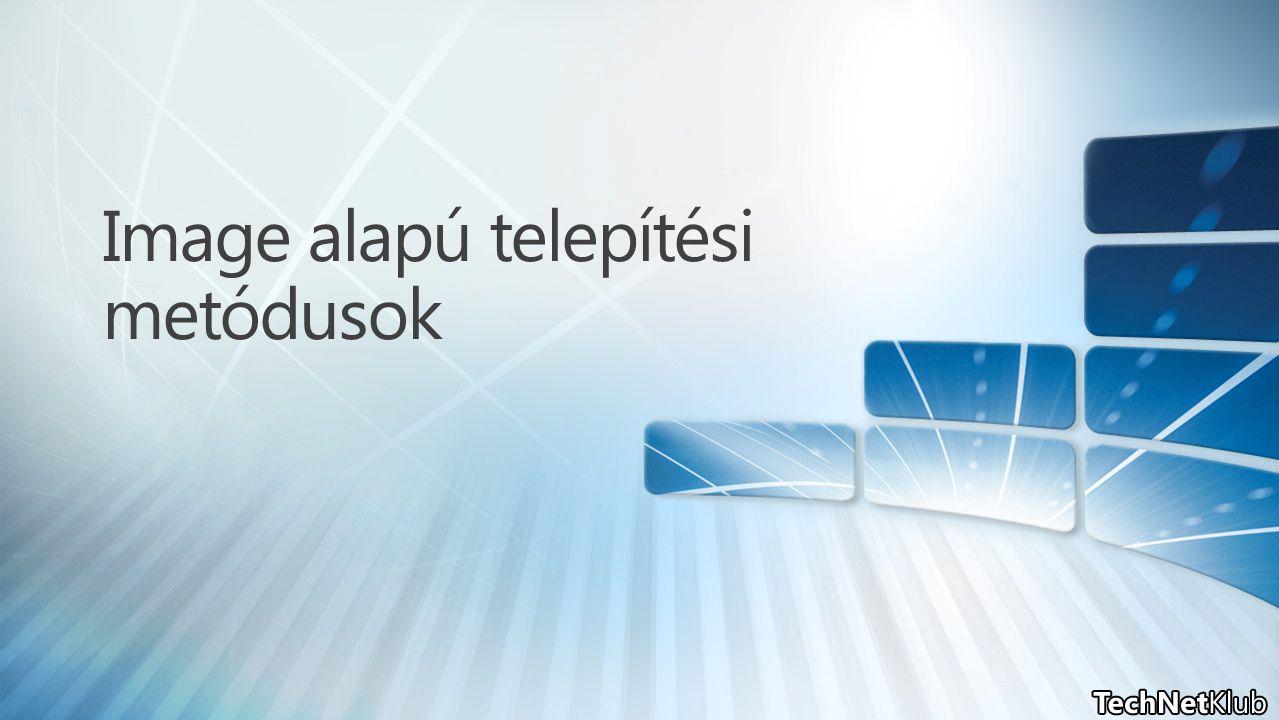 DVD alapú manuális telepítés + Kézi migráció Egyedi image + Egyszerű válaszfájl + Kézi migráció MDT Lite Touch + Automatikus migráció SCCM OSD + Automatikus migráció
