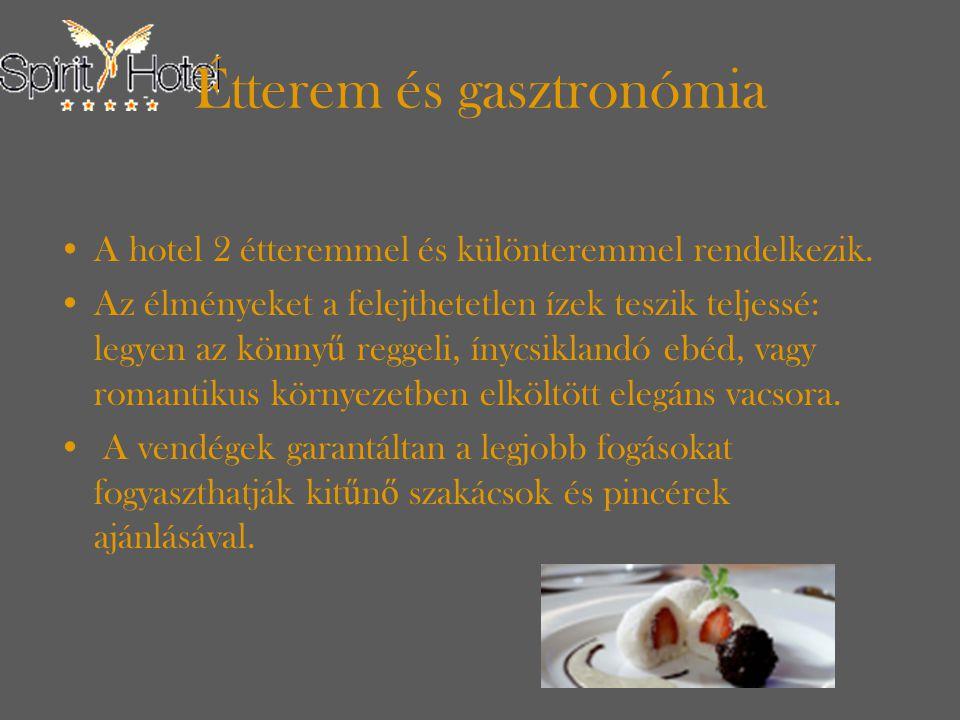 Étterem és gasztronómia A hotel 2 étteremmel és különteremmel rendelkezik.
