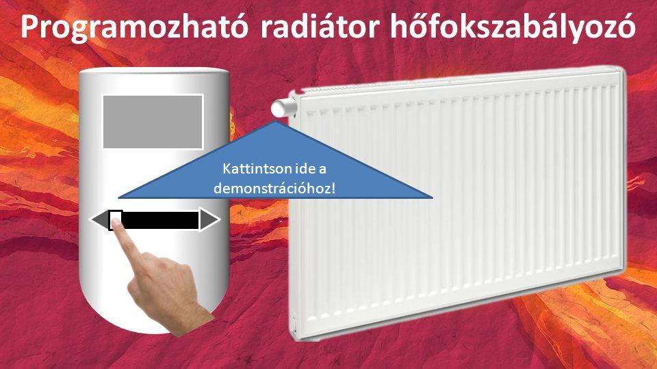 Programozható radiátor hőfokszabályozó Kattintson ide a demonstrációhoz!