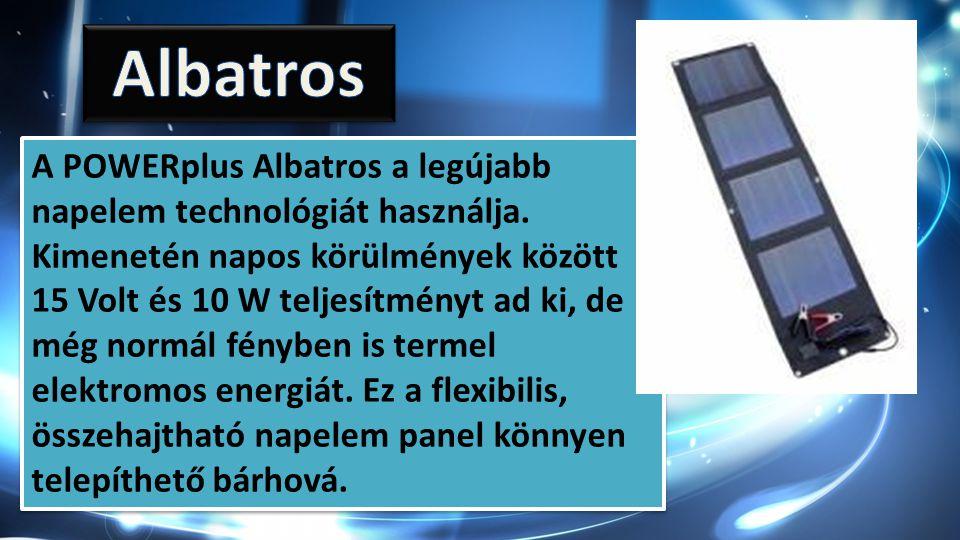 A POWERplus Albatros a legújabb napelem technológiát használja.