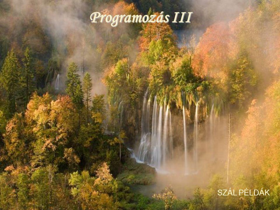 Programozás III SZÁL PÉLDÁK