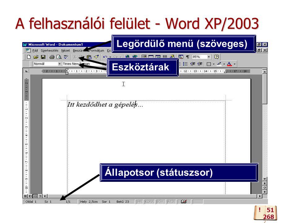 A felhasználói felület - Word XP/2003 .