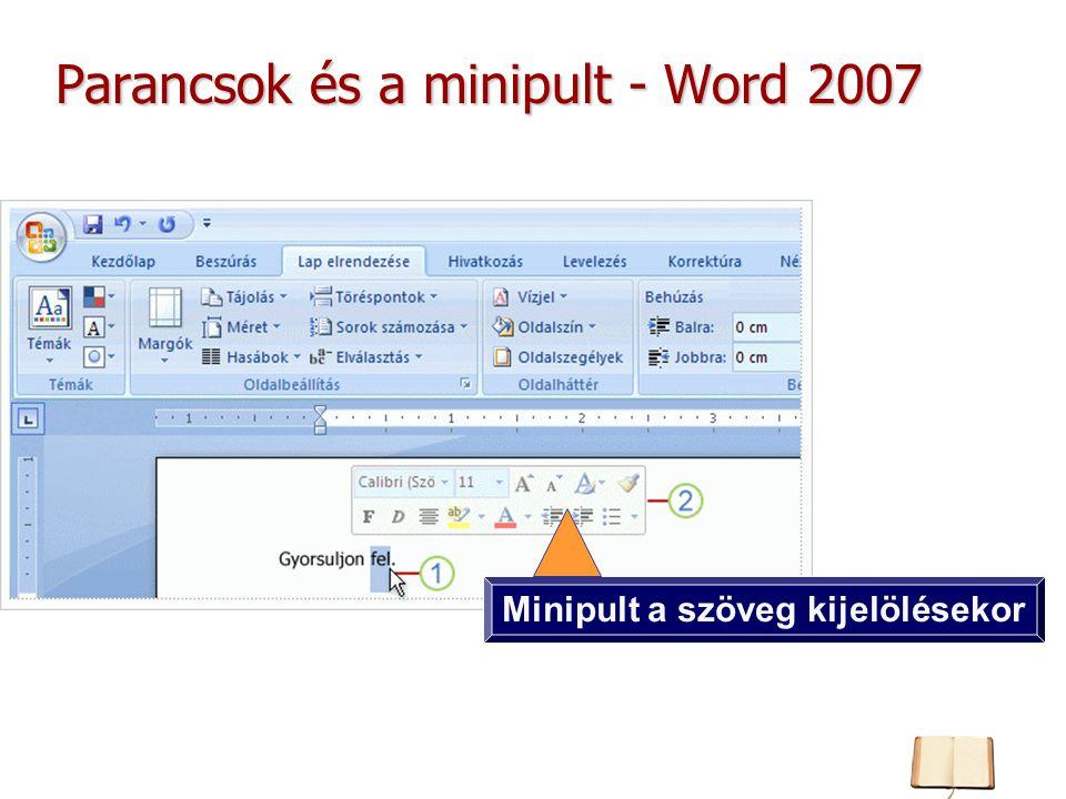 Parancsok és a minipult - Word 2007 Minipult a szöveg kijelölésekor