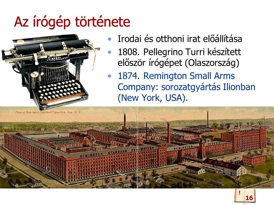 Az írógép története Irodai és otthoni irat előállítása 1808.