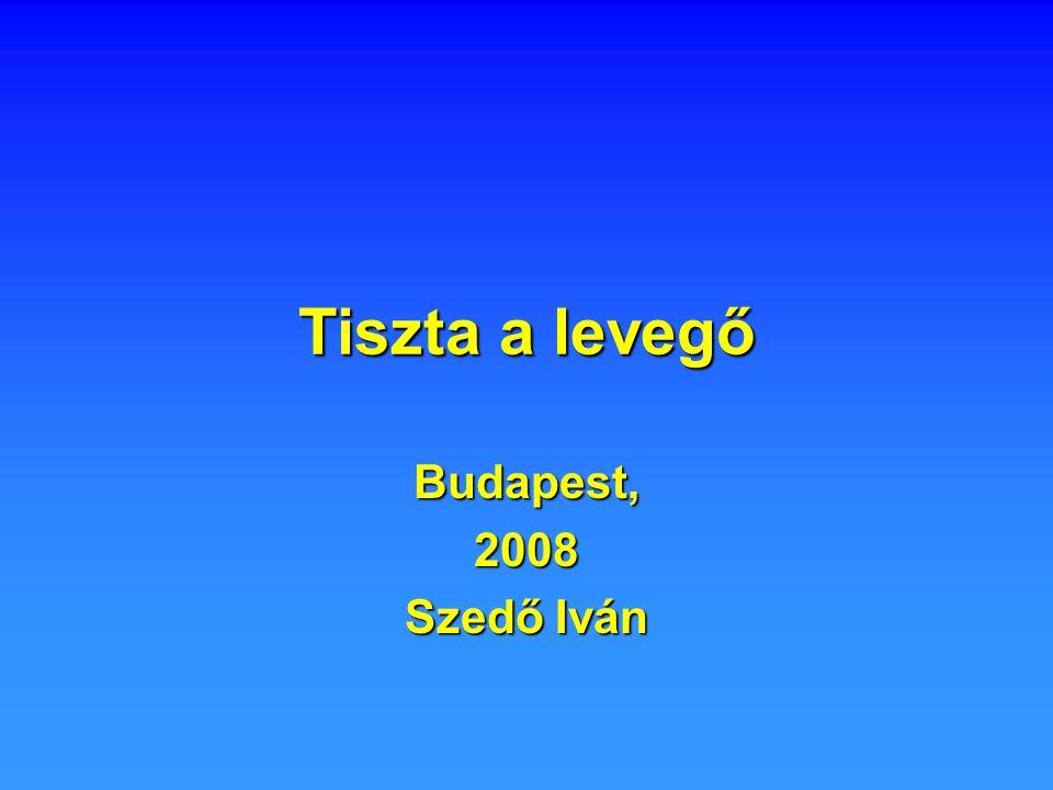 Az ipar lerombolása és az energiatakarékosabb élet meghozta a tiszta levegőt Budapestre.Az ipar lerombolása és az energiatakarékosabb élet meghozta a tiszta levegőt Budapestre.