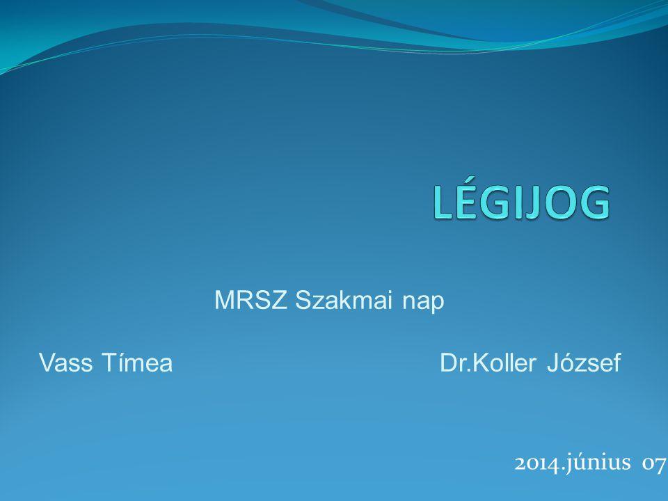 2014.június 07 MRSZ Szakmai nap Vass TímeaDr.Koller József