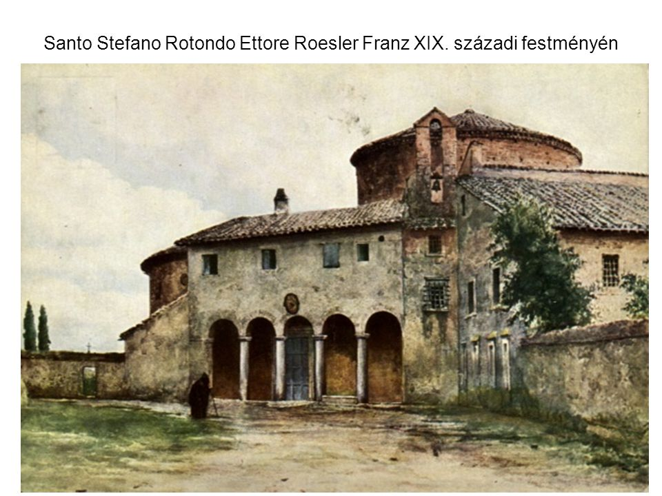 Santo Stefano Rotondo Ettore Roesler Franz XIX. századi festményén